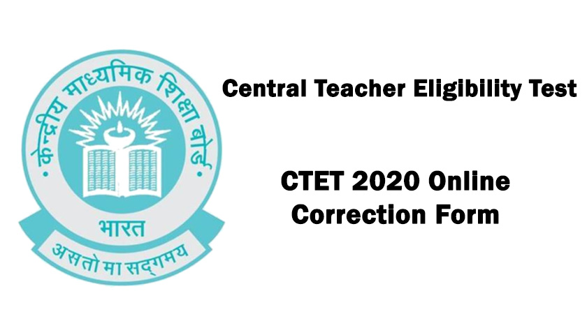 CTET 2020 Online Correction Form