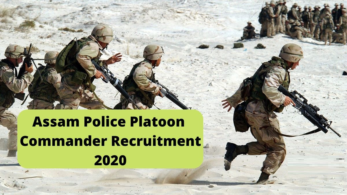 Assam Police Platoon Commander Online Application Form 2020